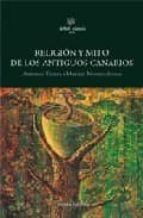 RELIGION Y MITO DE LOS ANTIGUOS CANARIOS