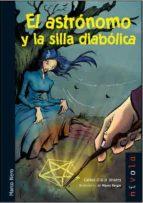 EL ASTRONOMO Y LA SILLA DIABOLICA