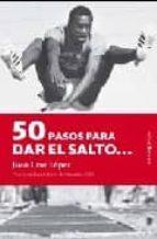 50 pasos para dar el salto...: Premio Narrativa Andalucía Joven (nova 26) (Nova (berenice))
