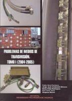 PROBLEMAS DE MEDIOS DE TRANSMISION I (2004-2005)