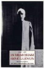 IN MEMORIAM RENE GUENON