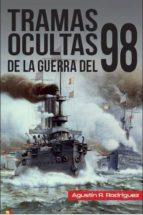 Tramas Ocultas De La Guerra Del 98