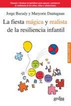 LA FIESTA MÁGICA Y REALISTA DE LA RESILIENCIA INFANTIL (EBOOK)