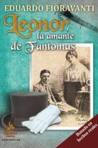 LEONOR, LA AMANTE DE FANTOMAS (EBOOK)