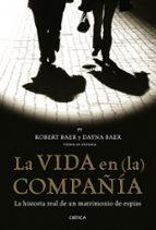 La vida en (la) compañía: la historia real de un matrimonio de espías (Memoria Crítica)