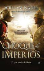 Choque de imperios (Novela Histórica)