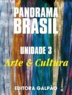 Panorama Brasil u.3 arte e cultura