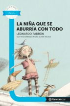 LA NIÑA QUE SE ABURRIDA DE TODO (EBOOK)