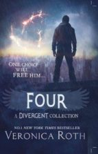 DIVERGENT 4: FOUR. A DIVERGENT COLLECTION (UK EDITION)
