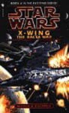 The Bacta War: Book 4 (Star Wars: X-Wing)