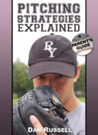Pitching Strategies Explained: A Parent