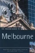 THE ROUGH GUIDE TO MELBOURNE (3RD ED.)