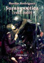 SUMA POETICA (1983-2007)