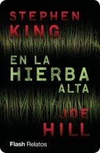 EN LA HIERBA ALTA (FLASH) (EBOOK)