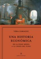 Una Historia Económica (Libros de Historia)
