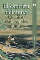 El espíritu del agua: Cuentos tradicionales japoneses (Alianza Literaria (Al))