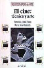 EL CINE: TECNICA Y ARTE