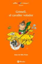 Grimell, el cavaller volador (ebook) (Catalá - A Partir De 8 Anys - Altamar)