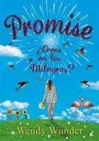 Promise: ¿Crees en los milagros? (Luna roja)