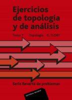 EJERCICIOS DE TOPOLOGIA Y ANALISIS (T.1): TOPOLOGIA