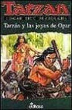 TARZAN Y LAS JOYAS DE OPAR