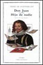 Don Juan; hijo de nadie
