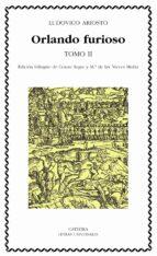 Orlando furioso, tomo II: 2 (Letras Universales)