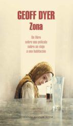 Zona: Un libro sobre una película sobre un viaje a una habitación