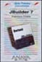 JBUILDER 7 (GUIAS PRACTICAS)