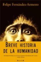 BREVE HISTORIA DE LA HUMANIDAD