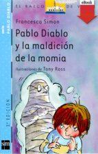 Pablo Diablo y la maldición de la momia (eBook-ePub) (Barco de Vapor Azul)