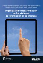 ORGANIZACION Y TRANSFORMACION DE LOS SISTEMAS DE INFORMACION EN L A EMPRESA