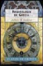 ARQUEOLOGIA DE GRECIA:PRESENTE Y FUTURO DE UNA DISCIPLINA