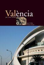 VALENCIA PER A VEINS I VISITANTS