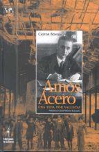 Amós Acero, una vida por Vallecas (Biblioteca Nuestro Mundo, Cronos)