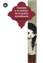 Candela y el misterio de la puerta entreabierta (Jóvenes Lectores)