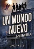 Un mundo nuevo: (The Young World)