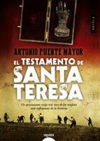 El Testamento De Santa Teresa (Algaida Literaria - Algaida Narrativa)