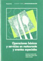 OPERACIONES BASICAS Y SERVICIOS EN RESTAURACION Y EVENTOS ESPECIA LES (CICLO FORMATIVO DE SERVICIOS EN RESTAURACION)
