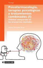 PSICOFARMACOLOGÍA, TERAPIAS PSICOLÓGICAS Y TRATAMIENTOS COMBINADOS (EBOOK)
