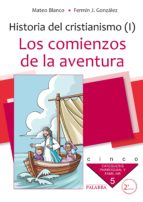 Los comienzos de la aventura. Curso 5º (Catequesis parroquial y familiar)