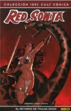 Red Sonja, El retorno de Thulsa Doom