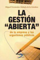 LA GESTION ABIERTA DE LA EMPRESA Y LOS ORGANISMOS