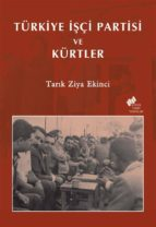 türkiye ??çi partisi ve kürtler (ebook) 2789785964643