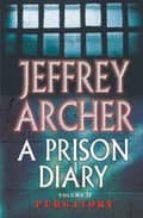 a prison diary (vol. ii): purgatory-jeffrey archer-9780330418843