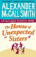 the house of unexpected sisters alexander mccall smith 9780349142043