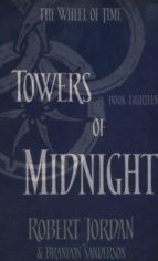 towers of midnight (the wheel of time  book 13)-robert jordan-9780356503943