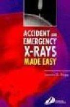 Accident and emergency x-rays made easy Descargas de libros de audio en espanol