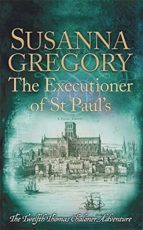 the executioner of st paul s-susanna gregory-9780751552843