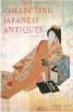 Collecting japanese antiques PDF MOBI por Alistair seton 978-0804820943